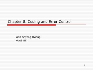 Chapter 8. Coding and Error Control