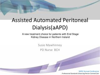 Assisted Automated Peritoneal Dialysis(aAPD)