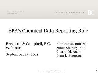 EPA's Chemical Data Reporting Rule