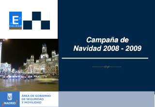 Campaña de  Navidad 2008 - 2009