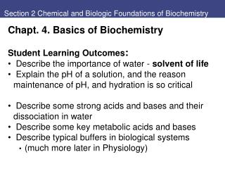 Section 2 Chemical and Biologic Foundations of Biochemistry