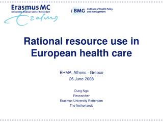 Rational resource use in European health care