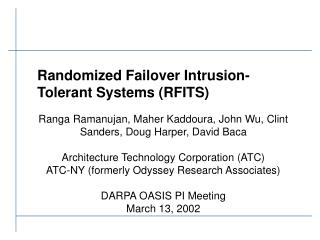 Randomized Failover Intrusion-Tolerant Systems (RFITS)