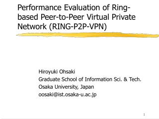 Performance Evaluation of Ring-based Peer-to-Peer Virtual Private Network (RING-P2P-VPN)