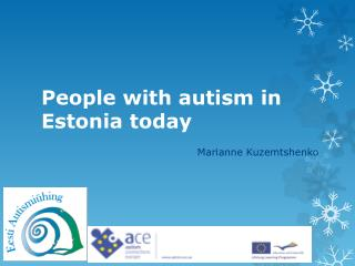 People with autism in Estonia today