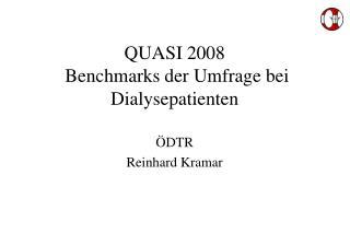 QUASI 2008 Benchmarks der Umfrage bei Dialysepatienten