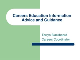 Careers Education Information Advice and Guidance