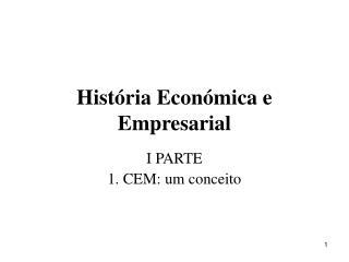 Hist�ria Econ�mica e Empresarial