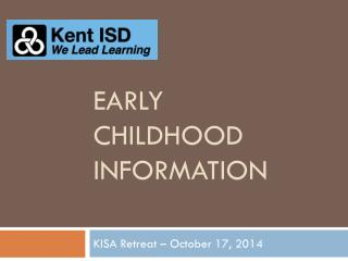 Early childhood Information