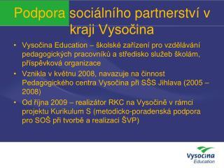 Podpora sociálního partnerství v kraji Vysočina