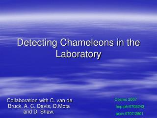 Detecting Chameleons in the Laboratory