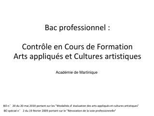 Bac professionnel : Contrôle en Cours de Formation  Arts appliqués et Cultures artistiques