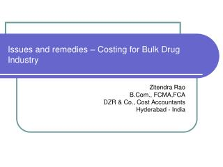 Issues and remedies – Costing for Bulk Drug Industry