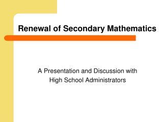 Renewal of Secondary Mathematics
