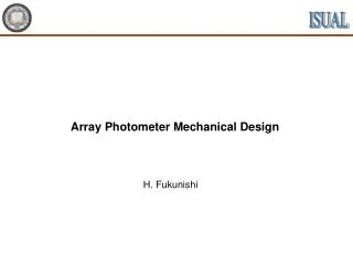 Array Photometer Mechanical Design