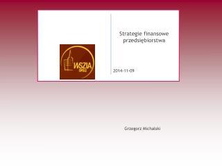 Strategie finansowe przedsi?biorstwa