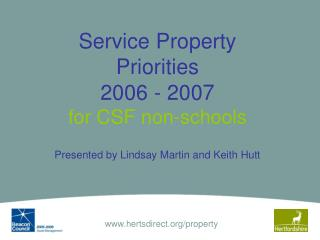 Service Property Priorities  2006 - 2007 for CSF non-schools