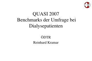 QUASI 2007 Benchmarks der Umfrage bei Dialysepatienten