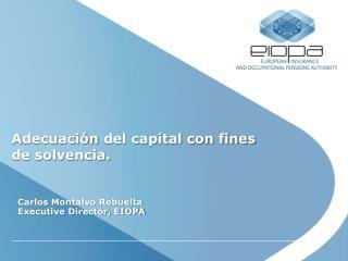 A decuación  del capital con fines de  solvencia .