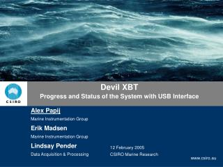 Devil XBT  Progress and Status of the System with USB Interface