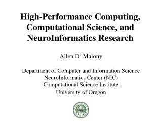 High-Performance Computing, Computational Science, and NeuroInformatics Research