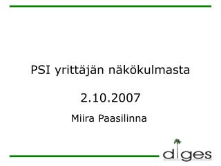 PSI yrittäjän näkökulmasta 2.10.2007
