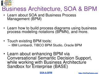 Business Architecture, SOA & BPM