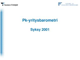 Pk-yritysbarometri  Syksy 2001