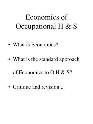 Economics of Occupational H & S