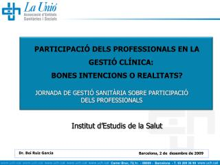 JORNADA DE GESTI� SANIT�RIA SOBRE PARTICIPACI� DELS PROFESSIONALS