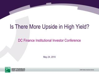 Is There More Upside in High Yield?