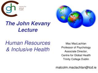 The John Kevany Lecture Human Resources  & Inclusive Health