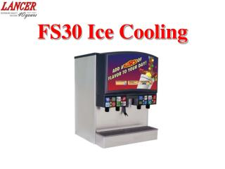 FS30 Ice Cooling