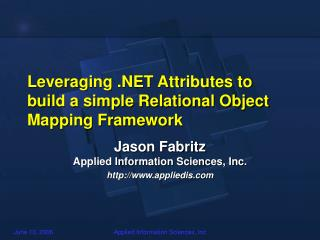 Leveraging .NET Attributes to build a simple Relational Object Mapping Framework