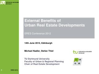 External Benefits of  Urban Real Estate Developments  ERES Conference 2012