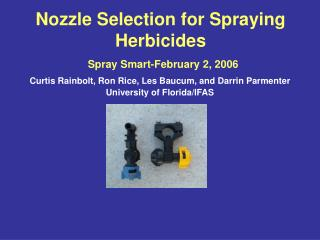 Nozzle Selection for Spraying Herbicides  Spray Smart-February 2, 2006