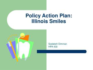 Policy Action Plan: Illinois Smiles
