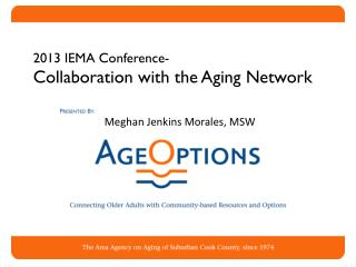 2013 IEMA Conference- Collaboration with the Aging Network