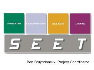 Ben Bruyndonckx, Project Coordinator