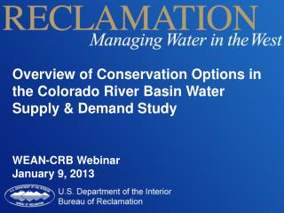 Overview of Conservation Options in the Colorado River Basin Water Supply & Demand Study