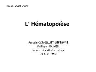 L' Hématopoïèse