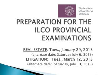 PREPARATION FOR THE ILCO PROVINCIAL  EXAMINATIONS
