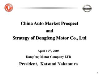 China Auto Market Prospect and  Strategy of Dongfeng Motor Co., Ltd