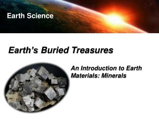 Earth's Buried Treasures