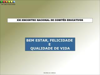 XXI ENCONTRO NACIONAL DE COMITÊS EDUCATIVOS