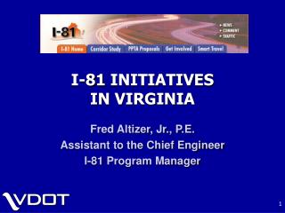 I-81 INITIATIVES  IN VIRGINIA