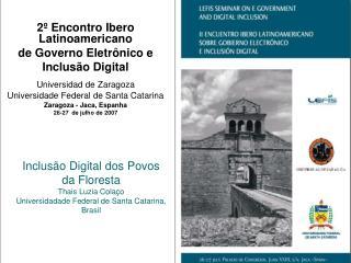2º Encontro Ibero Latinoamericano  de Governo Eletrônico e  Inclusão Digital