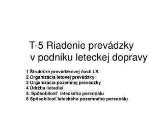T-5 Riadenie prevádzky vpodniku leteckej dopravy