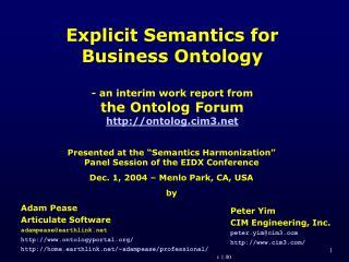 Adam Pease Articulate Software adampease@earthlink ontologyportal/