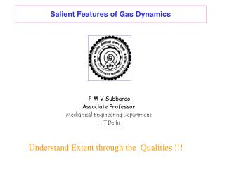 Salient Features of Gas Dynamics